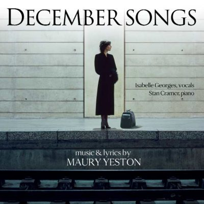 Isabelle Georges « December Songs » Maury Yeston