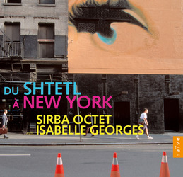 Du shtetl a new york Isabelle Georges