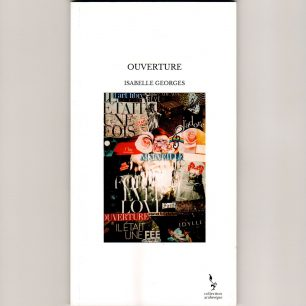 Isabelle Georges « Ouverture »
