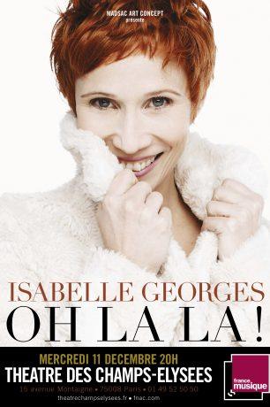 Affiche Isabelle Georges « Oh Là Là ! » Théâtre des Champs-Elysées