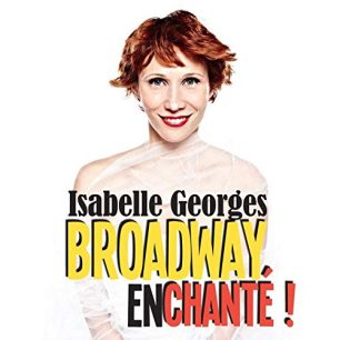 broadway enchante Isabelle Georges