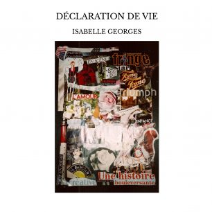 declaration de vie Isabelle Georges