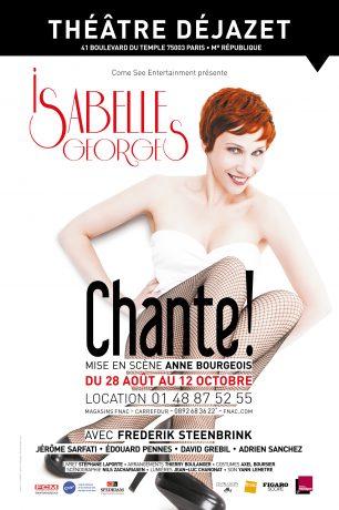 Affiche Chante ! Isabelle Georges. Théâtre Déjazet. Paris.