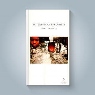 « Le temps nous est compté » Isabelle Georges