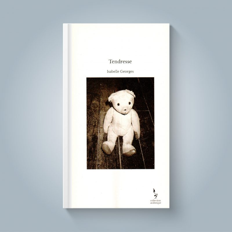 « Tendresse » Isabelle Georges