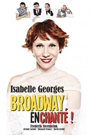 Isabelle Georges « Broadway Enchanté »