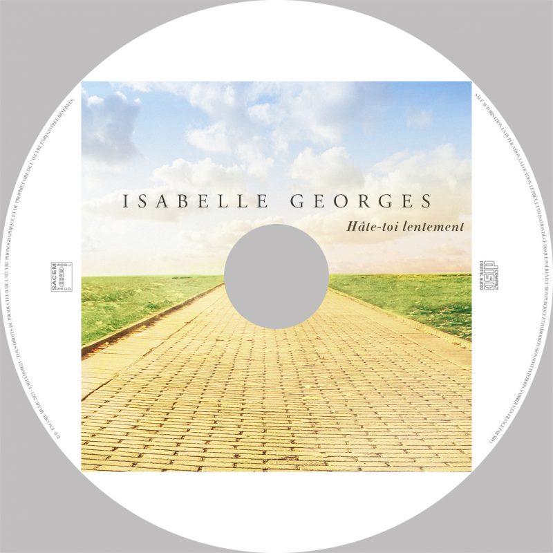 Hâte-toi lentement Isabelle Georges
